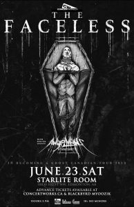 The Faceless – Starlite Room – Edmonton, AB – Saturday June 23