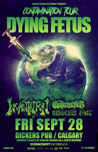 DYING FETUS – Dickens – Friday September 28