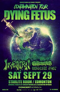 DYING FETUS – Starlite Room – Saturday September 29