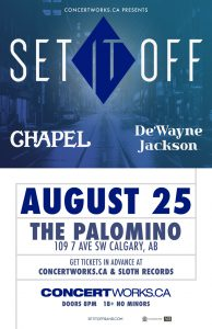SET IT OFF – August 25 – The Palomino