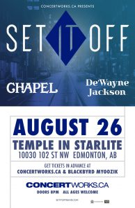 SET IT OFF – August 26 – Temple In Starlite