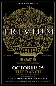 Trivium – The Ranch Edmonton – Thur Oct 25