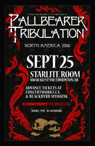 Pallbearer & Tribulation Tour – Starlite Room – September 25