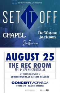 SET IT OFF – August 25 – The Rec Room