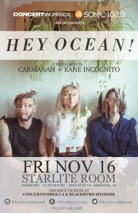 Hey Ocean – Starlite Room Edmonton – Fri Nov 16