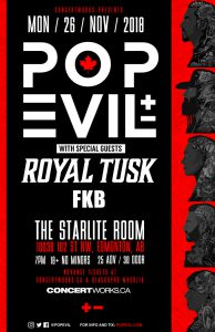 POP EVIL – STARLITE ROOM – MON 26 NOV