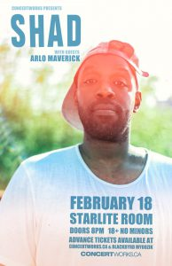 SHAD – Starlite Room – FEB 18