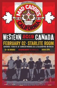 Mad Caddies  – Starlite Room – Feb 02