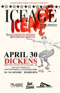 ICEAGE- Dickens Calgary – April 30