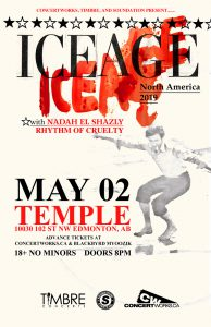 ICEAGE – Temple Edmonton – May 02