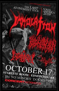 Immolation – Starlite Room Edmonton, AB – October 17