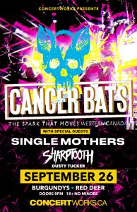 Cancer Bats – Burgundys Red Deer – September 26