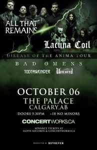 LACUNA COIL AND ALL THAT REMAINS – The Palace Calgary- Oct 06