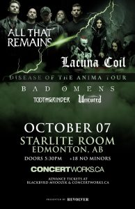 LACUNA COIL AND ALL THAT REMAINS – Starlite Room Edmonton – Oct 07