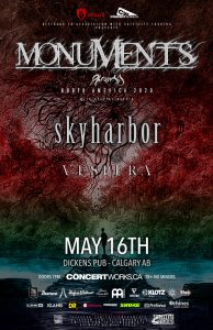 Monuments – Dickens Pub Calgary AB – May 16
