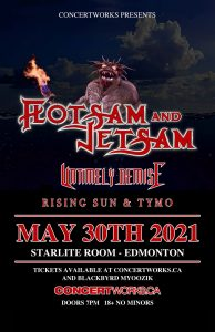 Flotsam & Jetsam – Starlite Room Edmonton – May 30th 2021