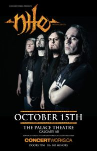 Nile – The Palace Theatre Calgary – October 15th