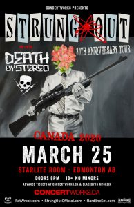 Strung Out – Starlite Room Edmonton – March 25