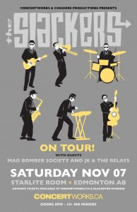 The Slackers – Starlite Room Edmonton –  Saturday November 7th